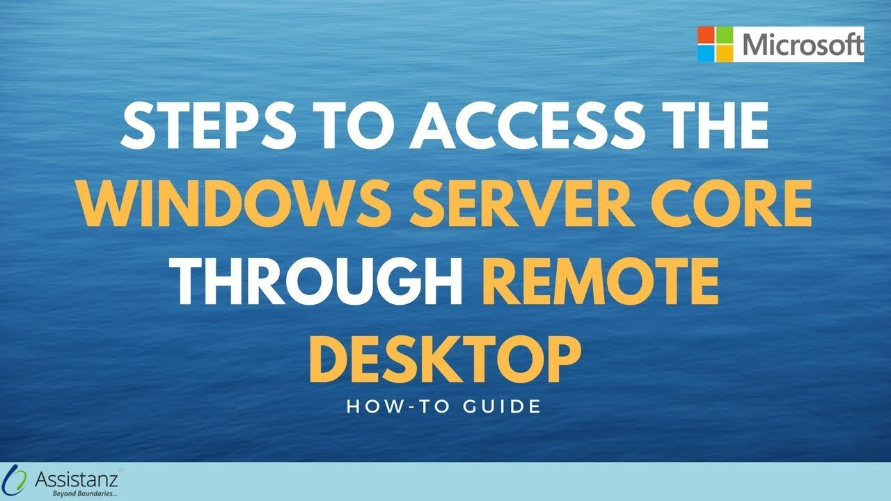 Steps to access the Windows Server Core through Remote Desktop