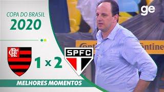 FLAMENGO 1 X 2 SÃO PAULO | MELHORES MOMENTOS | QUARTAS DE FINAL DA COPA DO BRASIL 2020 | ge.globo