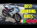 The 7 Best Sounding Bikes In India!