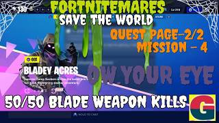 FORTNITEMARES-BLADEY ACRES-OW.YOUR EYE-MISSION-4-QUEST PAGE-2/2
