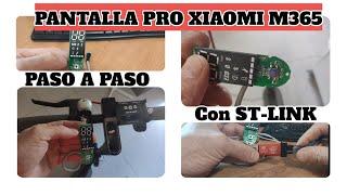 COLOCAR PANTALLA PRO AL XIAOMI M365 CON ST-LINK