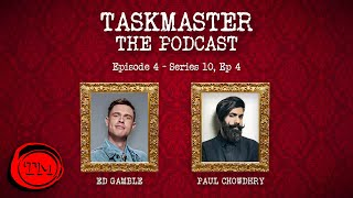 Taskmaster: The Podcast - Episode 4 | Feat. Paul Chowdhry