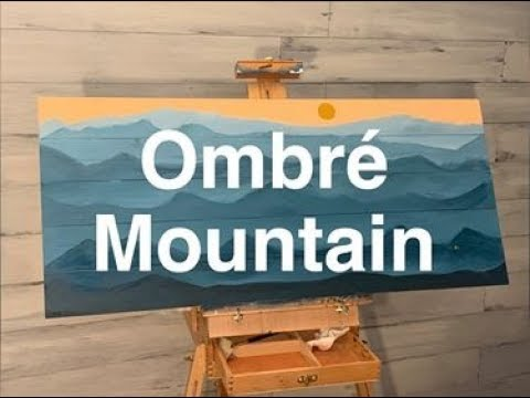 Ombre Mountain Painting on Wood / DYI Wall Art Ideas