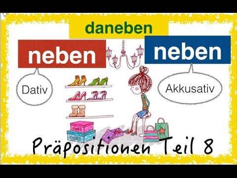 German Prepositions (8) - NEBEN - DANEBEN - NEBENEINANDER - simpel & with pics