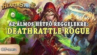 Az álmos hétfő reggelekre: Deathrattle Rogue - Hearthstone