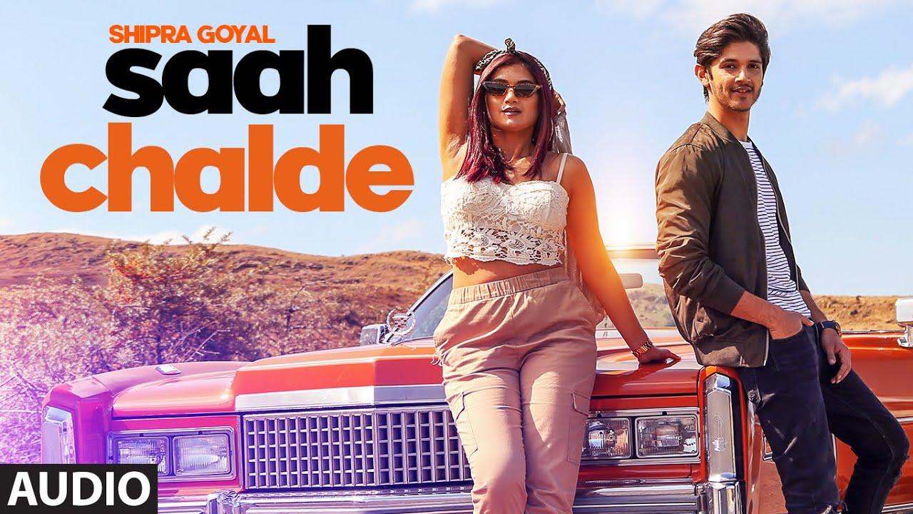 Shipra Goyal: Saah Chalde (Official Audio) Rohan Mehra | Mix Singh | Nikk | Latest Song 2020