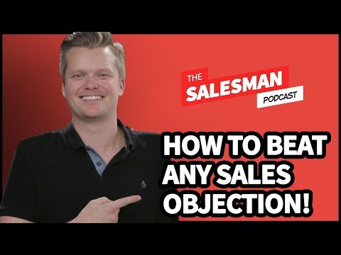 How To CRUSH ANY Selling OBJECTION With Jarrod Glandt / Salesman Podcast