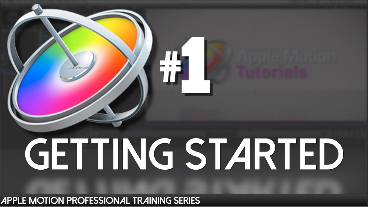 Apple Motion Professional Training 01- Introduction and Getting Started
