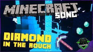 MINECRAFT SONG Diamond In The Rough LYRIC - DAGames Ft. SquigglyDigg