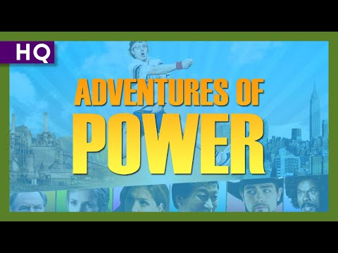 Adventures of Power (2010) Trailer