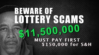LOTTERY SCAMMER WANTS $150,000 FEE FOR 11.5M