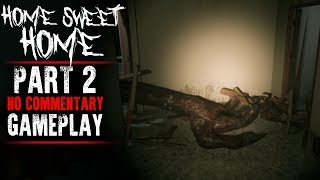 Home Sweet Home - Gameplay Part 2 - Walkthrough (No Commentary)