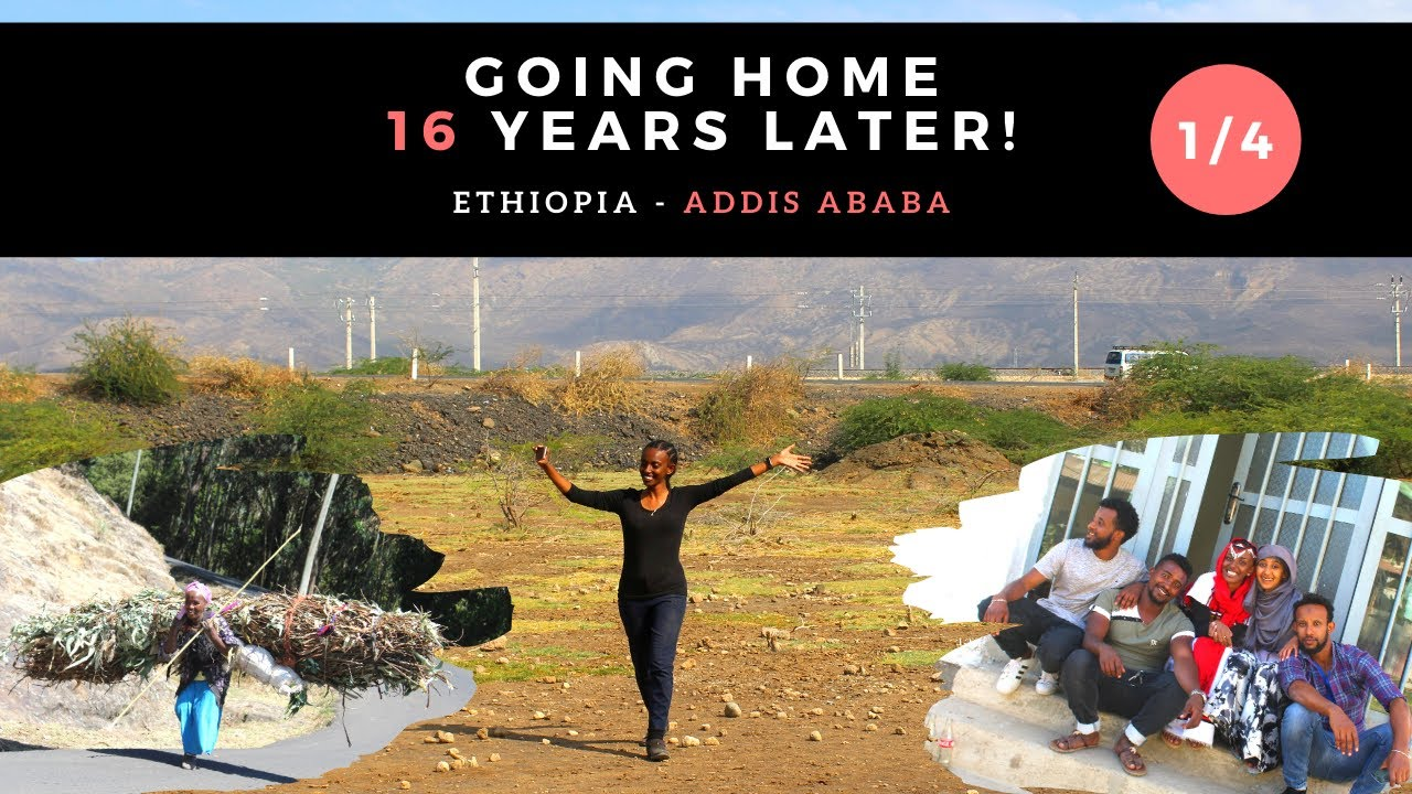 Ethiopia Travel Vlog (Pt.1 Addis Ababa) - Going home 16 YEARS LATER