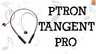 PTron Tangent Pro: Unboxing | Hand on | Price [Hindi हिन्दी] thumbnail