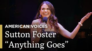 "Sutton Foster Sings ""Anything Goes"" 