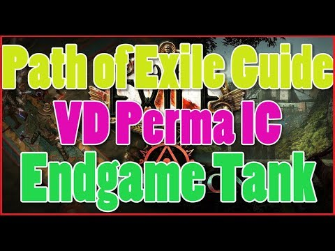 [3.2] Path of Exile Build Guide - VD Perma IC Tank - Endgame [Deutsch/German]