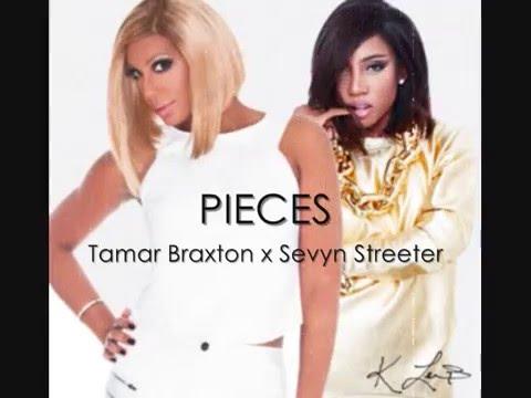 Pieces (Remix) Tamar Braxton x Sevyn Streeter - Official Audio