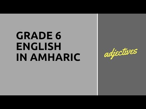 Grade 6 English in Amharic - Adjectives..
