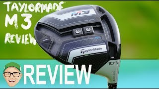 TAYLORMADE M3 DRIVER IN MY OPINION