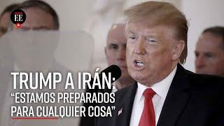 Trump habla sobre el ataque de Irán a bases militares en Irak- El Espectador