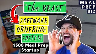 The Best Free Meal Prep Software in 2020 - Ordering System &quotThe Beast&quot for Meal Delivery Business