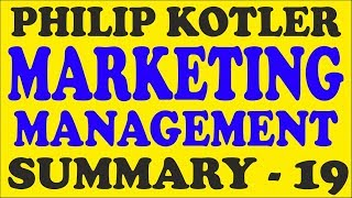 Philip Kotler Marketing Management Summary – Lecture 19  /  UGC NET / UPSC / PhD Exam