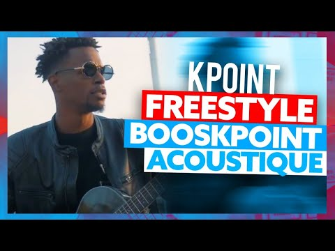Freestyle | KPoint Boos'KPoint Acoustique