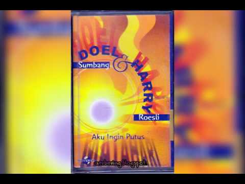 Free Download Doel Sumbang : Aku Ingin Putus Mp3 dan Mp4