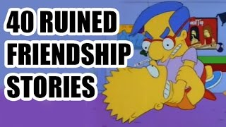 40 Ruined Friendship Stories