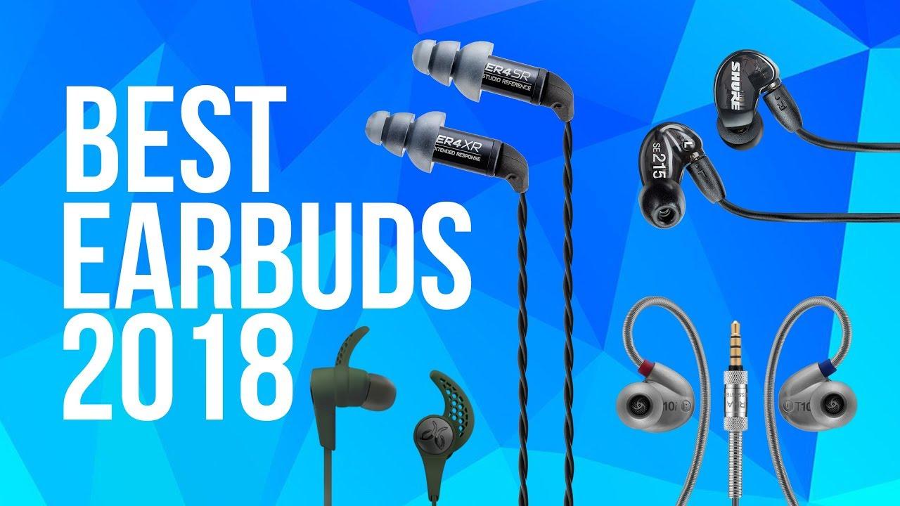 fd2e751ef87 Best Earbuds 2018
