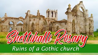 Shettihalli Rosary Church | Constructed on1860s |Gothic Architecture | Karnataka Tourism