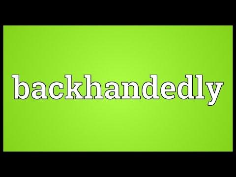 Header of backhandedly