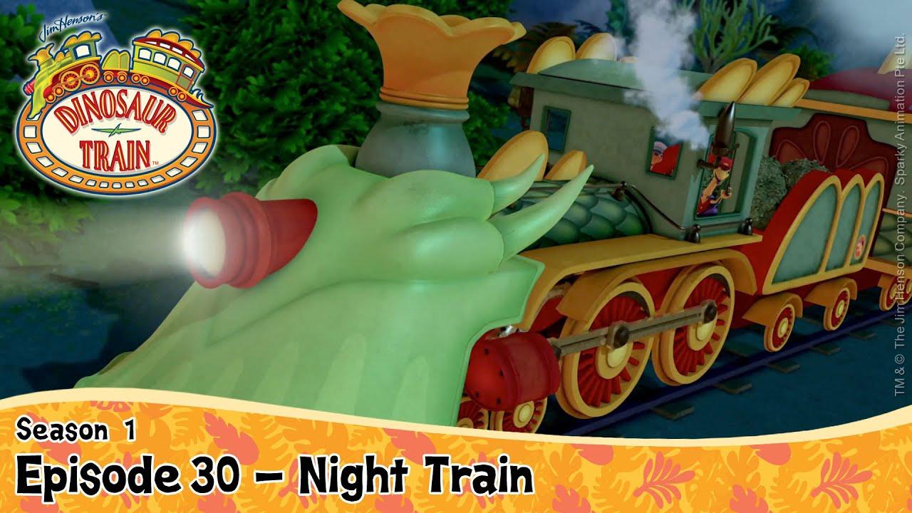 DINOSAUR TRAIN SEASON 1 : Episode 30 - Night Train - YouTube