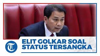 Azis Syamsuddin Dikabarkan Jadi Tersangka, Elite Golkar: Kita Doakan yang Terbaik