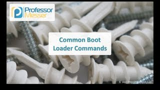 Common Boot Loader Commands - CompTIA Linux+ LX0-101, LPIC-1: 101.2