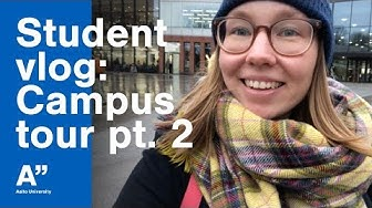 Campus tour part 2 Väre and Dipoli – student vlogger Dasha