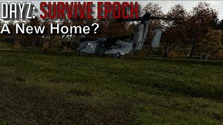 DayZ: Survive Epoch #19 - A New Home?