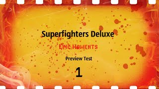 Superfighters Deluxe - Epic Moments Example Preview Test