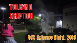 OCC Science Night, 2018 | Volcano Eruption Science Demo