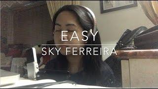 Sky Ferreira - Easy {Cover by Aizi}