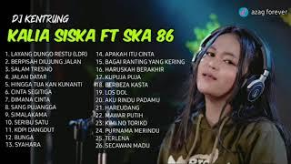 LDR | Layang Dungo Restu | KENTRUNG VERSION | KALIA SISKA ft SKA 86