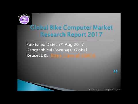 Bike Computer Market is expected grow dramatically Shares, Strategy and Forecasts 2017 to 2022