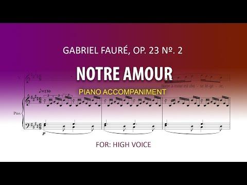 Notre amour / Fauré / Karaoke piano high voice