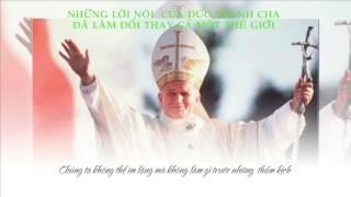NHỮNG LỜI NÓI CỦA ĐỨC GIÁO HOÀNG GIOAN PHAOLO 2
