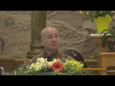 Đức Phật và Cách Giáo Dục - Thầy. Thích Pháp Hòa (Mar.22, 2014)
