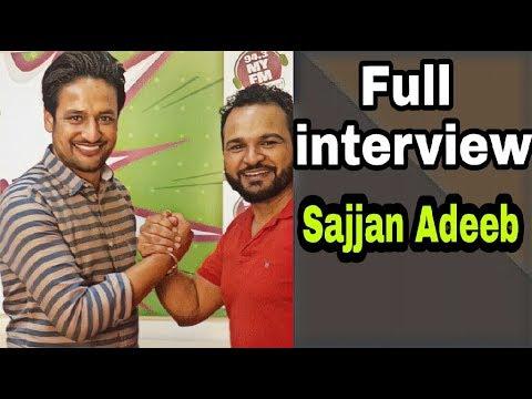 SAJJAN ADEEB INTERVIEW || RJ JASSI || CHETA TERA