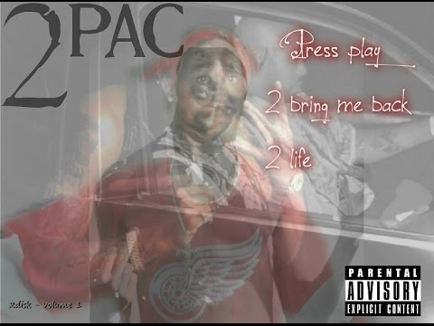 2pac - press play 2 bring me back 2 life (2016 full album)