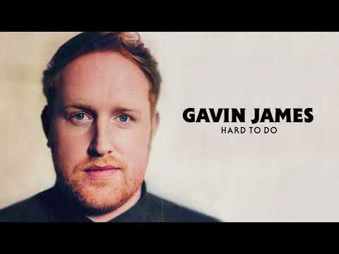 Gavin James - Hard To Do (Official Audio)