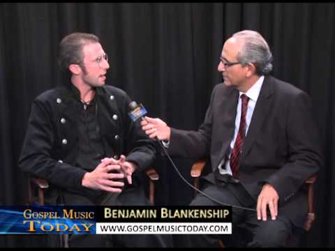 Gospel Music Today with Benjamin Blankenship