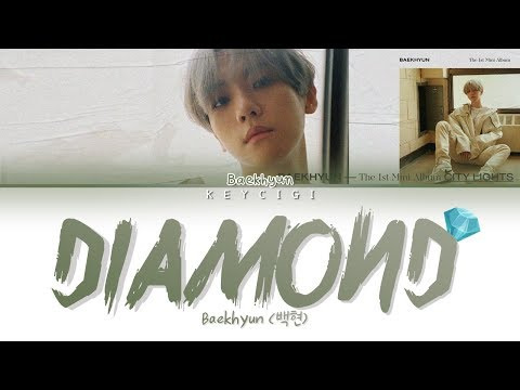 BAEKHYUN (백현) - DIAMOND (Color Coded Lyrics Eng/Rom/Han가사)